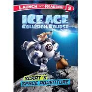 Scrat's Space Adventure by Capozzi, Suzy, 9781499803068
