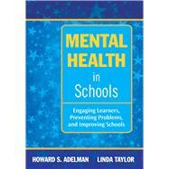 Mental Health in Schools by Adelman, Howard S.; Taylor, Linda, 9781634503068