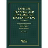 Land Use Planning and Development Regulation Law by Juergensmeyer, Julian; Roberts, Thomas; Salkin, Patricia; Rowberry, Ryan, 9781634593069