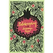 Safekeeping A Novel by Hope, Jessamyn, 9781941493069