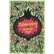 Safekeeping A Novel by Hope, Jessamyn, 9781941493069
