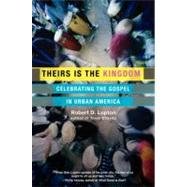 Theirs Is the Kingdom by Lupton, Robert D., 9780060653071