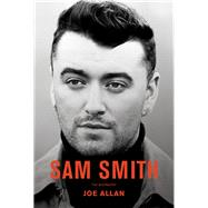 Sam Smith by Allan, Joe, 9781944713072