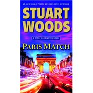 Paris Match by Woods, Stuart, 9780451473073