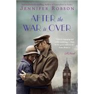 After the War Is over by Robson, Jennifer, 9780062393074