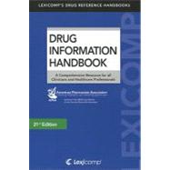 Drug Information Handbook 2012-2013: A Comprehensive Resource for All Clinicians and Healthcare Professionals by Lexi-Comp Inc., 9781591953074