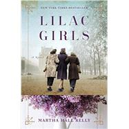 Lilac Girls by Kelly, Martha Hall, 9781101883075