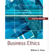 Business Ethics A Textbook with Cases by Shaw, William H., 9781133943075
