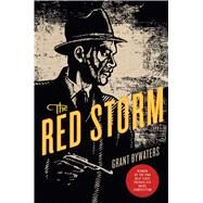 The Red Storm A Mystery by Bywaters, Grant, 9781250073075