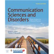 Communication Sciences and Disorders by Gillam, Ronald B.; Marquardt, Thomas P., 9781284043075