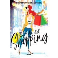 El arte del shopping / The Art of Shopping by De Cosío, Antonio González, 9786075273075
