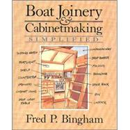 Boat Joinery and Cabinet Making Simplified by Bingham, Fred, 9780070053076