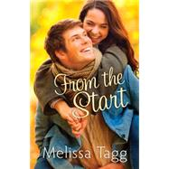 From the Start by Tagg, Melissa, 9780764213076