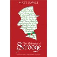The Redemption of Scrooge by Rawle, Matt, 9781501823077