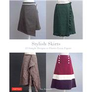 Stylish Skirts: 23 Easy-to-Sew Skirts to Flatter Every Figure by Watanabe, Sato, 9784805313077