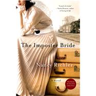 The Imposter Bride A Novel by Richler, Nancy, 9781250043078
