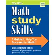Math Study Skills by Bass, Alan, 9780321893079