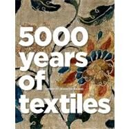 5,000 Years of Textiles by Harris, Jennifer, 9781588343079