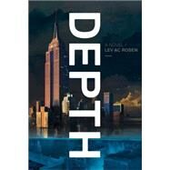 Depth by Rosen, Lev AC, 9781941393079