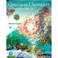 Physical Chemistry Quantum Chemistry and Spectroscopy Plus Mastering Chemistry with Pearson eText -- Access Card Package by Engel, Thomas; Reid, Philip, 9780134813080