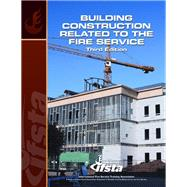 Building Construction Related to the Fire Service, 3/e by IFSTA, 9780138013080