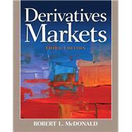 Derivatives Markets by McDonald, Robert L., 9780321543080