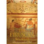 The Etruscan World by Turfa; Jean Macintosh, 9780415673082