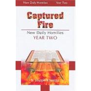 Captured Fire: New Daily Homilies - Year Two by Krempa, S. Joseph, 9780818913082