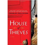 House of Thieves by Belfoure, Charles, 9781492633082