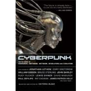 Cyberpunk Stories of Hardware, Software, Wetware, Evolution, and Revolution by Blake, Victoria, 9781937163082
