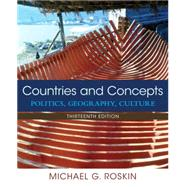 Countries and Concepts Politics, Geography, Culture by Roskin, Michael G., 9780133963083