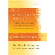 The Wounded Heart Workbook by Allender, Dan B., Pllc, 9781600063084