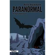 Billy Buckhorn Paranormal by Robinson, Gary, 9781939053084