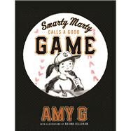 Smarty Marty Steps up Her Game by Gutierrez, Amy; Killoran, Ariana, 9781944903084