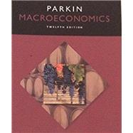 Macroeconomics, Student Value Edition by Parkin, Michael, 9780133873085