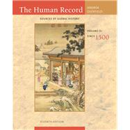 The Human Record Sources of Global History, Volume II: Since 1500 by Andrea, Alfred J.; Overfield, James H., 9780495913085