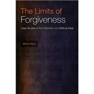 The Limits of Forgiveness by Mayo, Maria, 9781451493085