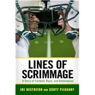 Lines of Scrimmage by Oestreich, Joe; Pleasant, Scott, 9781496803085