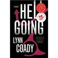 Hellgoing Stories by Coady, Lynn, 9781770893085
