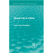 Home Life in China by Mishan; E. J., 9781138193086