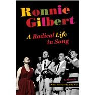 Ronnie Gilbert by Gilbert, Ronnie; Near, Holly, 9780520253087