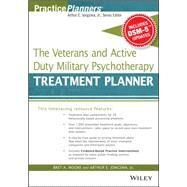 The Veterans and Active Duty Military Psychotherapy Treatment Planner by Moore, Bret A.; Jongsma, Arthur E., 9781119063087