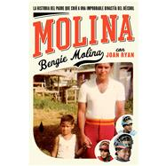 Molina by Molina, Bengie; Ryan, Joan, 9781501103087