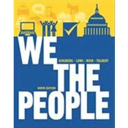 We the People: An Introduction to American Politics (Full Ninth Edition (with policy chapters)) by GINSBERG,BENJAMIN, 9780393913088