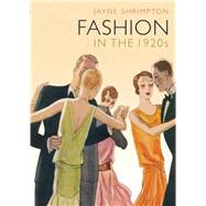Fashion in the 1920s by Shrimpton, Jayne, 9780747813088