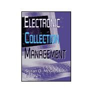 Electronic Collection Management by Mcginnis; Suzan D, 9780789013088