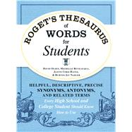Roget's Thesaurus of Words for Students by Olsen, David; Bevilacqua, Michelle; Hayes, Justin Cord; Nadler, Burton Jay, 9781440573088