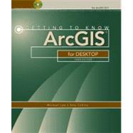Getting to Know Arcgis for Desktop by Law, Michael; Collins, Amy, 9781589483088