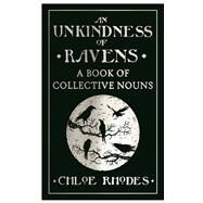 An Unkindness of Ravens by Rhodes, Chloe, 9781782433088