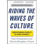 Riding the Waves of Culture: Understanding Diversity in Global Business 3/E by Trompenaars, Fons; Hampden-Turner, Charles, 9780071773089